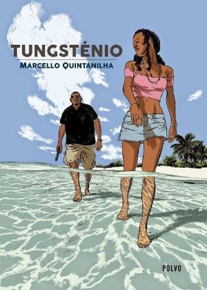 "Capa do livro ""Tungstênio"", de Marcello Quintanilha"